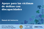 Supporting Crime Victims With Disabilities (Spanish)