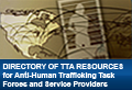 Directory of TTA Resources for Anti-Human Trafficking Task Forces and Service Providers