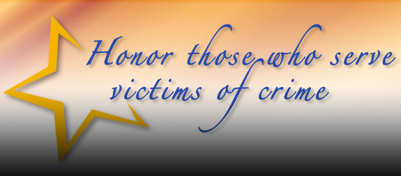 Honor Those Who Serve Victims of Crime