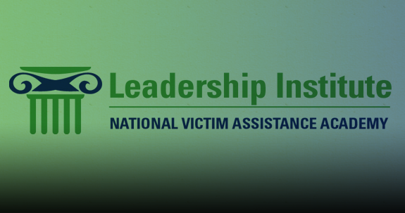 National Victim Assistance Academy Leadership Institute